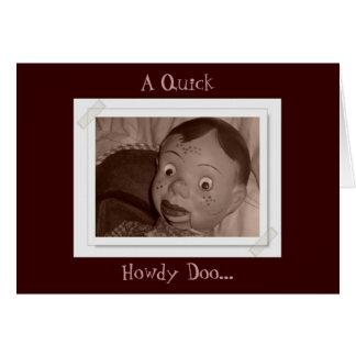A Quick Howdy Doo Card