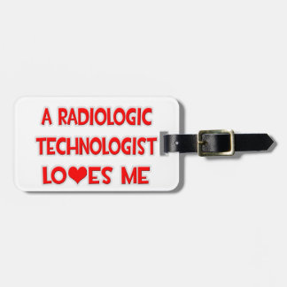A Radiologic Technologist Loves Me Tags For Luggage