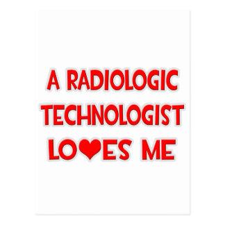 A Radiologic Technologist Loves Me Postcard