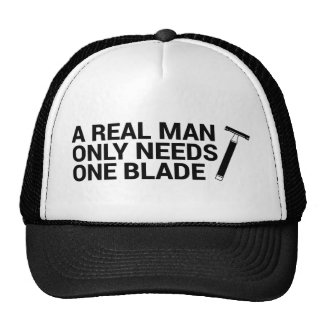 A Real Man Only Needs One Blade Cap