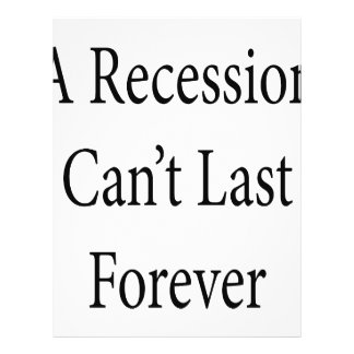 A Recession Can't Last Forever 21.5 Cm X 28 Cm Flyer