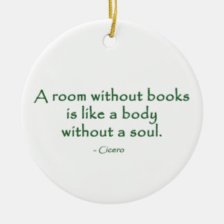 A Room Without Books (Cicero) Christmas Ornament