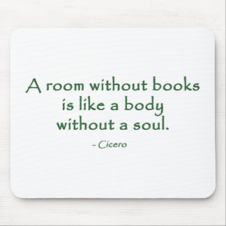 A Room Without Books (Cicero) Mousepad