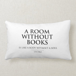 A Room without Books is Like a Body without a Soul Lumbar Cushion