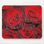 A Rose by Any Other Name... Mouse Mats