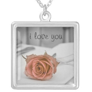 A rose for you, the one I love Square Pendant Necklace