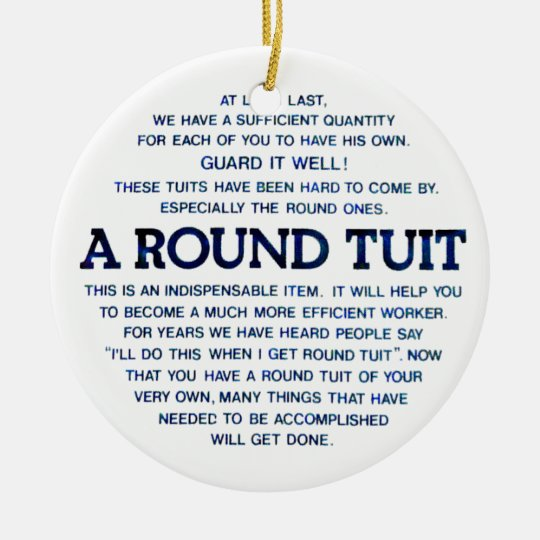A Round Tuit Christmas Ornament