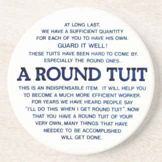 A Round Tuit Beverage Coasters
