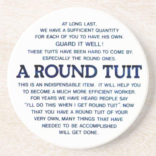 A Round Tuit Coaster
