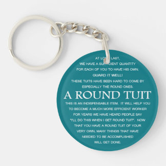 A Round Tuit Double-Sided Round Acrylic Key Ring
