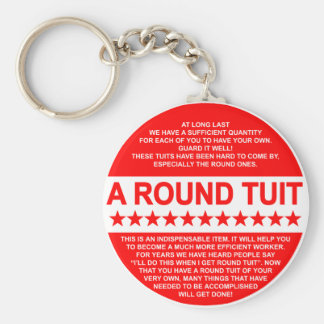 A Round Tuit Key Ring Basic Round Button Key Ring