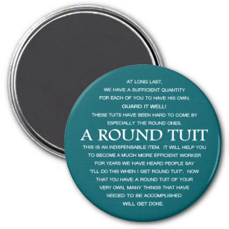 A Round Tuit Magnet