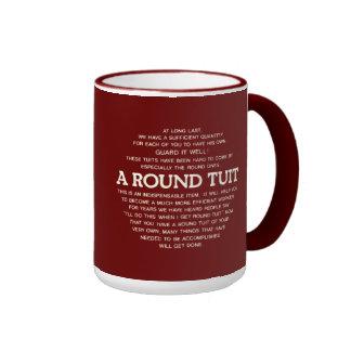 A round Tuit Ringer Mug