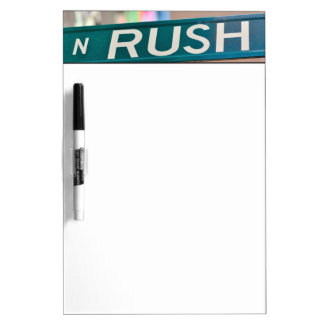 A Rush Street street sign in front of a neon Dry Erase White Board