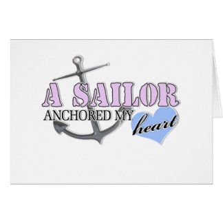 A Sailor anchored my Heart Greeting Cards