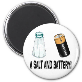 A Salt and Battery! 6 Cm Round Magnet