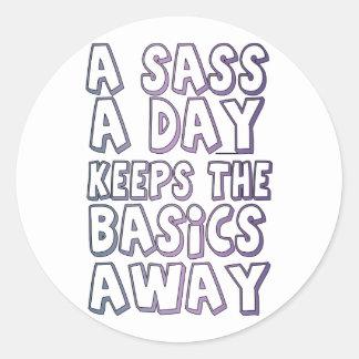 A Sass A Day Keeps The Basics Away Round Sticker
