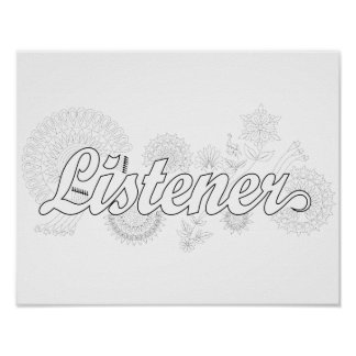A School Counselor is a Listener Poster
