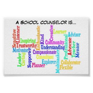 """A School Counselor is.."" Poster"