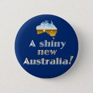 A Shiny New Australia 6 Cm Round Badge