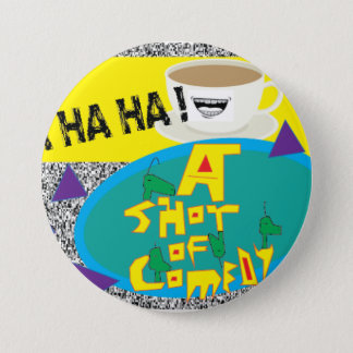 A Shot Of Comedy Button
