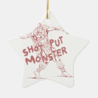 a shot put monster ceramic star decoration