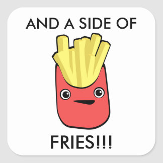 A Side of Fries Square Sticker