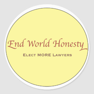 A simple phrase to change our government. round sticker