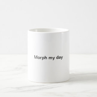 A simple white morphing mug entitled morph my day