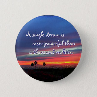 """A single dream"" quote orange & blue sunrise photo 6 Cm Round Badge"