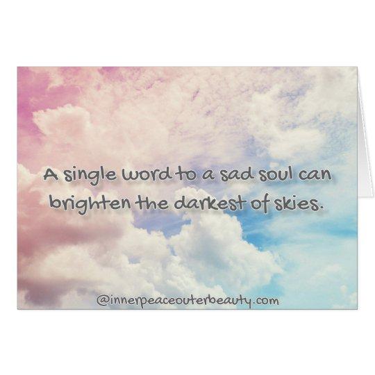 A single word to a sad soul card