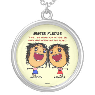 A Sisters Pledge to Her Sister Necklace