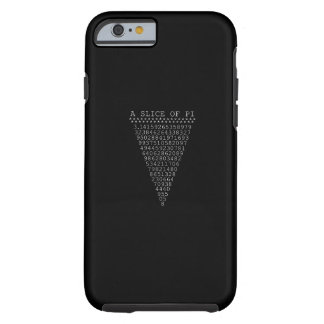 A Slice of Pi Typography Tough iPhone 6 Case