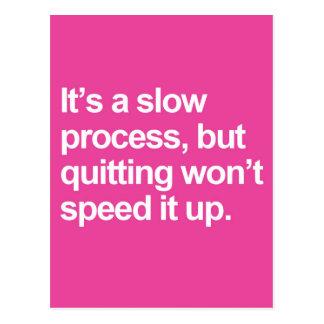 A Slow Process Quote Postcard