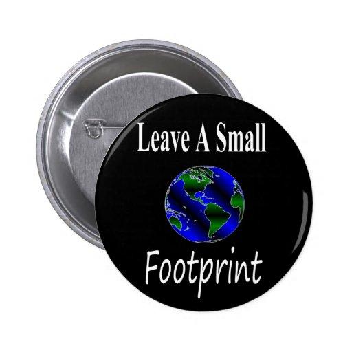 A Small Footprint Globe Pinback Button