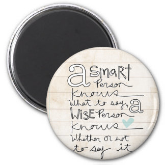 a smart person... 6 cm round magnet