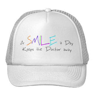 A Smile a Day Keeps the Doctor Away Cap