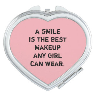 A smile is the best Makeup any girl can wear. Mirror For Makeup