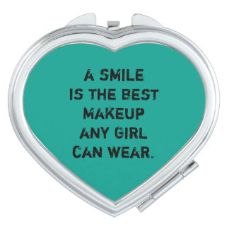 A smile is the best Makeup any girl can wear. Travel Mirror