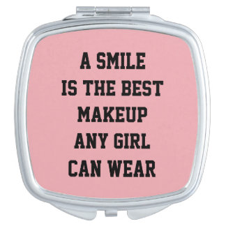 A smile is the best Makeup any girl can wear. Vanity Mirror