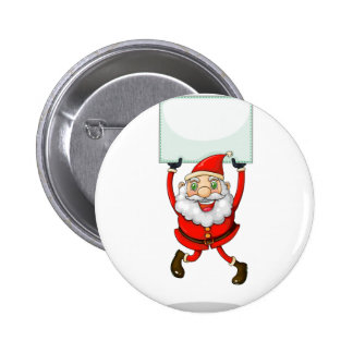 A smiling Santa Claus holding an empty signage 6 Cm Round Badge