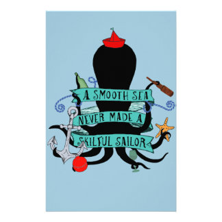 A Smooth Sea Never Made A Skilful Sailor Stationery
