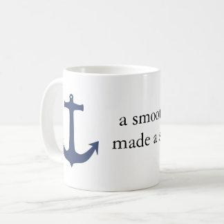 """a smooth sea never made a skillful sailor"" mug"