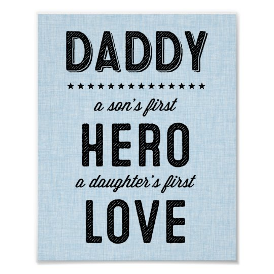A Son's First Hero, A Daughter's First Hero