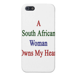 A South African Woman Owns My Heart iPhone 5 Cover