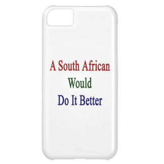 A South African Would Do It Better iPhone 5C Case
