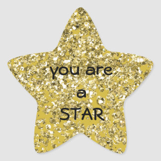 A Sparkly Star You Are Star Sticker