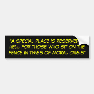 """A special place is reserved in hell for those ... Bumper Sticker"