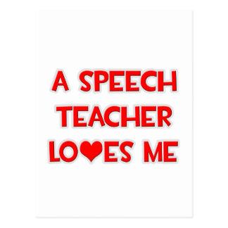 A Speech Teacher Loves Me Postcard