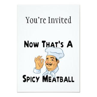 A Spicy Meatball 13 Cm X 18 Cm Invitation Card